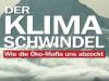 Der Klimaschwindel – Wie die Oeko-Mafia uns abzockt! HierFakten!