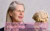 """Jill Bolte Taylor – """"Wie cool! Ich habe einen Schlaganfall…!"""""""