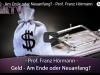 GELD – Am Ende oder Neuanfang? – Prof. FranzHörmann