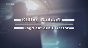 Killing Gadaffi ZDF