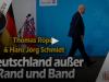 Deutschland außer Rand und Band – Thomas Röper & Hans JörgSchmidt