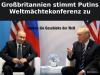 Großbritannien stimmt Putins Weltmächtekonferenz zu