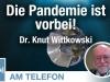 Am Telefon zur Corona-Pandemie: Dr. KnutWittkowski