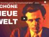 """""""Die Menschen werden ihre Knechtschaft lieben"""" – Aldous Huxley über die Schöne Neue Welt2020"""