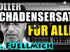 """""""ALLE Geschädigten haben Anspruch auf VOLLEN Schadensersatz !"""" ● RA Dr. Fuellmich #EchteSammelklage"""