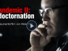 Stark zensiert: Plandemic II:Indoctornation